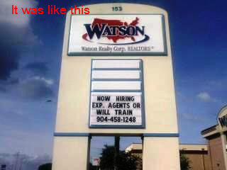 Digital LED sign for Watson Realty CorpWatson